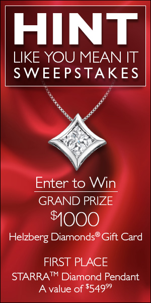"Diamond Pendant in the ""Hint Like You Mean It"" sweepstakes."