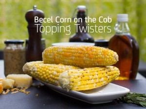 •Becel® Corn-On-The-Cob Topping Twisters