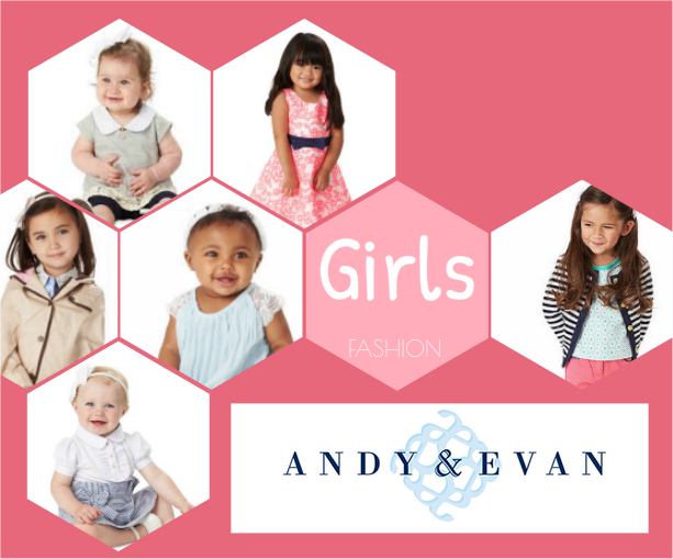 new girls collection by Andy & Evan