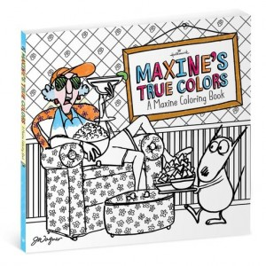 Maxine's True Colors Coloring Book for Adults
