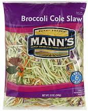 Mann's broccoli slaw.