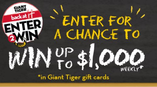 win up to $1,000 Weekly in Giant Tiger Gift Cards