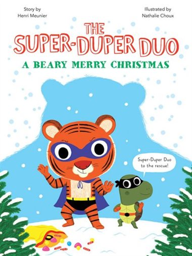 A Beary Merry Christmas (The Super-Duper Duo)