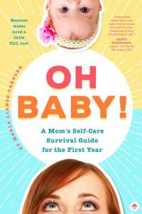 A Mom's Self Care Survival Guide for the First Year