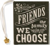 FRIENDS: THE FAMILY WE CHOOSE