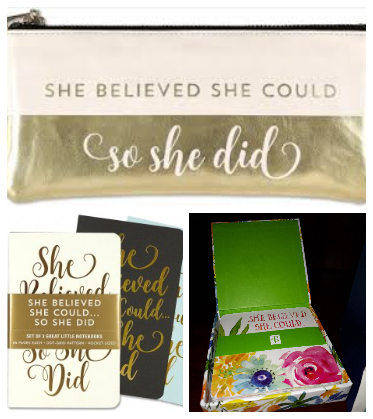 She Believed She Could, So She Did gifts