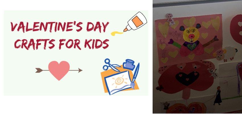 Valentine Day Crafts kids will love